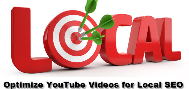 How to Optimize YouTube Videos for Local SEO
