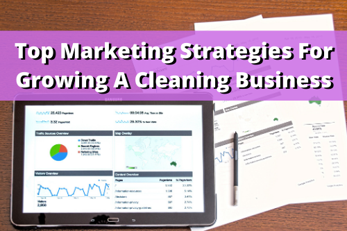 top digital marketing strategies for a cleaning business